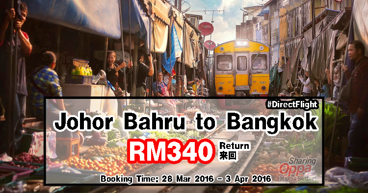 Photo of Johor Bahru to Bangkok RM340 Return来回 Flight #DirectFlight #AirAsia