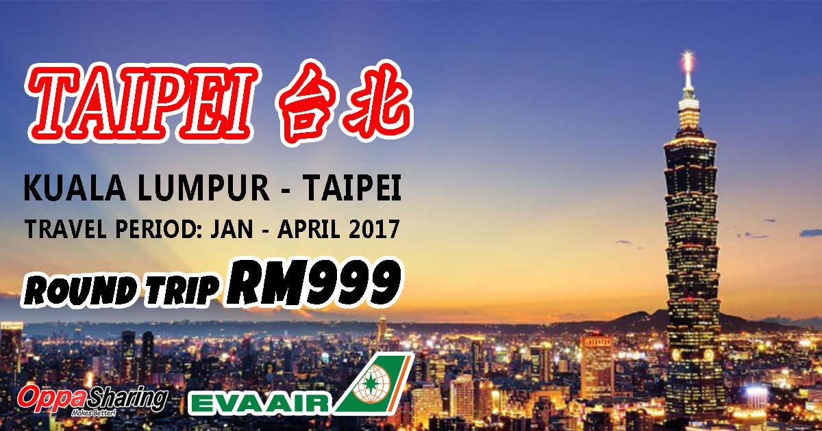 Photo of EVA AIR 2017年台北来回机票大促销!台北来回RM999而已!!吉隆坡直飞!