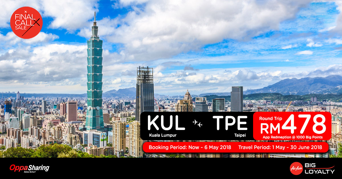 Photo of 【FINAL CALL X】吉隆坡KUL — 台北TPE 来回机票RM478![Exp: 6 May 2018]