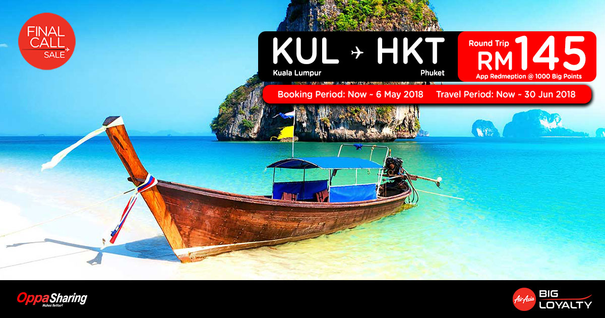 Photo of 【Final Call】吉隆坡KUL — 布吉HKT 来回RM145而已!(需1000Big Points)