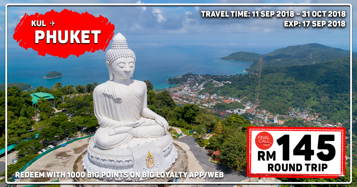 Photo of 【Final Call】吉隆坡KUL — 布吉Phuket 来回机票RM145 [Exp: 17 Sep 2018]