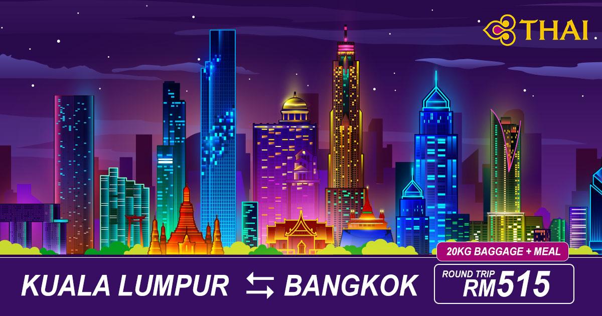 Photo of 【促销机票】吉隆坡KUL — 曼谷Bangkok 来回RM515 包括20kg托运+飞机餐 [Exp: 28 July 2019]