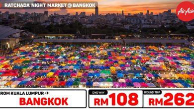 Photo of 【#AirAsia时间表】吉隆坡KUL — 曼谷Bangkok 单程RM108 来回RM262![Exp: 1 Dec 2019]