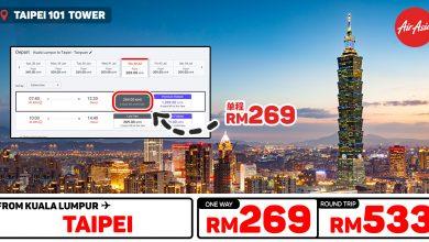 Photo of 【#AirAsia时间表】吉隆坡KUL — 台北Taipei 单程RM269 来回RM533 [Exp: 12 Jan 2020]