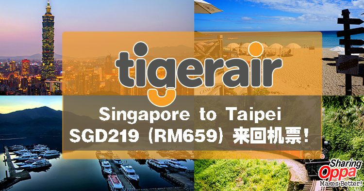 Photo of Singapore to Taipei SGD219 (RM659) 来回机票!