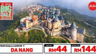 Photo of 【AirAsia #时间表】吉隆坡KUL — 岘港Da Nang 单程RM44 来回RM144